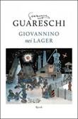 Giovannino nei lager: Favola di Natale-Diario clandestino-Ritorno alla base Libro di  Giovannino Guareschi