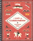 I lupi di Currumpaw Libro di  William Grill
