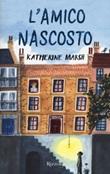 L'amico nascosto Libro di  Katherine Marsh