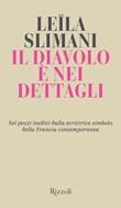 Il diavolo è nei dettagli Libro di  Leïla Slimani