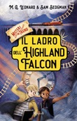 Il ladro dell'Highland Falcon. Misteri in treno Ebook di  M. G. Leonard, Sam Sedgman