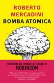 Bomba atomica Ebook di  Roberto Mercadini