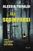 Gli scomparsi Ebook di  Alessia Tripaldi