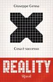 Reality. Cosa è successo Ebook di  Giuseppe Genna