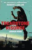 Treadstone risorge Ebook di  Robert Ludlum, Joshua Hood