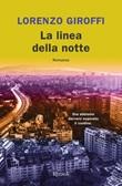 La linea della notte Ebook di  Lorenzo Giroffi
