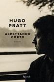 Aspettando Corto Ebook di  Hugo Pratt