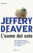 L' uomo del sole Ebook di  Jeffery Deaver