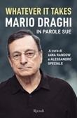 Whatever it takes. Mario Draghi in parole sue Ebook di