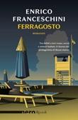 Ferragosto Ebook di  Enrico Franceschini