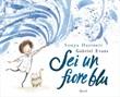 Sei un fiore blu Ebook di  Sonya Hartnett