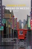 L' impero di mezzo Ebook di  Andrea Cotti