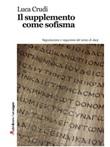 Il supplemento come sofisma Ebook di  Luca Crudi, Luca Crudi