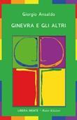 Ginevra e gli altri Libro di  Giorgio Ansaldo