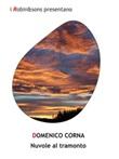 Nuvole al tramonto Ebook di  Domenico Corna, Domenico Corna