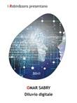 Diluvio digitale Ebook di  Sabry Omar, Sabry Omar