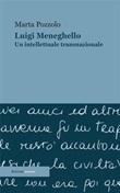 Luigi Meneghello. Un intellettuale transnazionale Ebook di  Marta Pozzolo, Marta Pozzolo