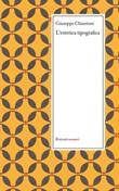L' estetica tipografica e altri scritti sulla tipografia (1871-1879) Ebook di  Giuseppe Chiantore, Giuseppe Chiantore