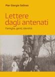 Lettere dagli antenati. Famiglie, genti, identità Ebook di  Pier Giorgio Solinas