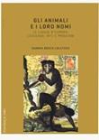 Gli animali e i loro nomi. Le lingue d'Europa: leggende, miti e proverbi Libro di  Sandra Bosco Coletsos