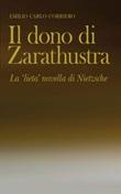 Il dono di Zarathustra. La «lieta» novella di Nietzsche Ebook di  Emilio Carlo Corriero