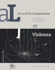 Attualità lacaniana. Rivista della Scuola Lacaniana di Psicoanalisi Ebook di