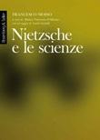 Nietzsche e le scienze Ebook di  Francesco Moiso