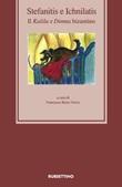 Stefanitis e Ichnilatis. Il Kalila e Dimna bizantino Libro di
