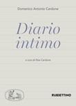 Diario intimo Libro di  Domenico Antonio Cardone