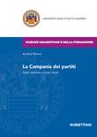 La Campania dei partiti. Stato centrale e poteri locali Libro di  Andrea Marino