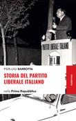 Storia del Partito liberale italiano nella Prima Repubblica Ebook di  Pierluigi Barrotta