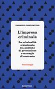 L'impresa criminale Libro di  Fabrizio Costantino