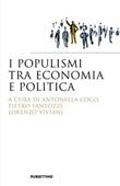 I populismi tra economia e politica Libro di
