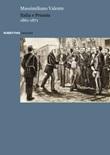 Italia e Prussia 1861-1871 Libro di  Massimiliano Valente