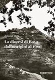 La diocesi di Bova dalle origini al 1986 Libro di  Antonio Chilà