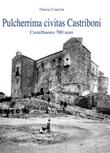 Pulcherrima civitas Castriboni. Castelbuono 700 anni Libro di  Orazio Cancila