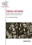 Elette ed eletti. Rappresentanza e rappresentazioni di genere nell'Italia Repubblicana Ebook di