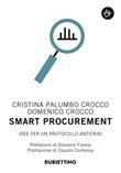 Smart procurement. Idee per un protocollo anticrisi Libro di  Domenico Crocco, Cristina Palumbo Crocco