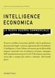 Intelligence economica. La nuova guerra commerciale Libro di