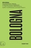 Bologna. Policentrismo urbano e processi sociali emergenti Ebook di