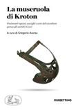 La museruola di Kroton. Finimenti equini, aurighi e arte del cavalcare presso gli antichi Greci Libro di