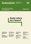Sindacalismo. Rivista di studi sull'innovazione e sulla rappresentanza del lavoro nella società globale (2020). Vol. 43: Libro di
