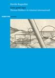 Gens genti lupa. Thomas Hobbes e le relazioni internazionali Libro di  Davide Ragnolini