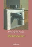 Meritocrazia Libro di  Cristina Palumbo Crocco