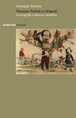 Vincenzo Padula e i briganti. Storiografia e discorso pubblico Libro di  Giuseppe Ferraro