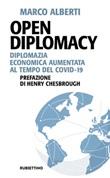 Open Diplomacy. Diplomazia economica aumentata al tempo del Covid-19 Ebook di  Marco Alberti