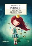 La piccola principessa. Ediz. integrale Libro di  Frances H. Burnett