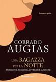 Una ragazza per la notte Ebook di  Corrado Augias