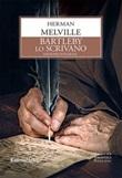 Bartleby lo scrivano. Ediz. integrale Ebook di  Herman Melville