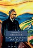 Considerazioni inattuali Ebook di  Friedrich Nietzsche